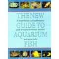 The New Guide To Aquarium  Fish
