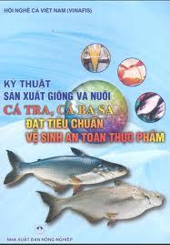 Kỹ thuật sản xuất giống và nuôi cá Tra, Ba sa