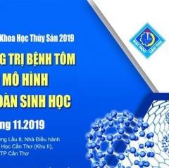 Hội nghị khoa học thủy sản 2019: Phòng trị bệnh tôm theo mô hình an toàn sinh học